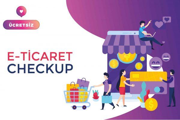 e-ticaret_checkup